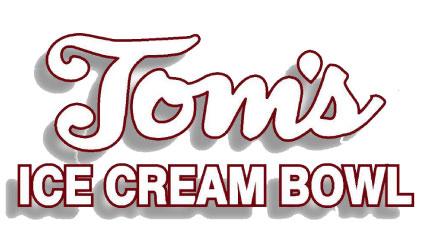 Tom's Ice Cream Bowl